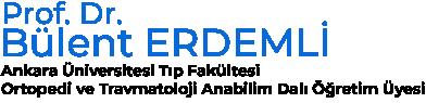 Ankara Üniversitesi Tıp Fakültesi Ortopedi ve Travmatoloji Anabilim Dalı Öğretim Üyesi